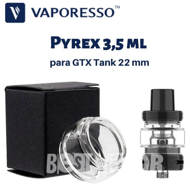 Pyrex 3,5 ml para GTX Tank 22 Vaporesso en Best Vapor