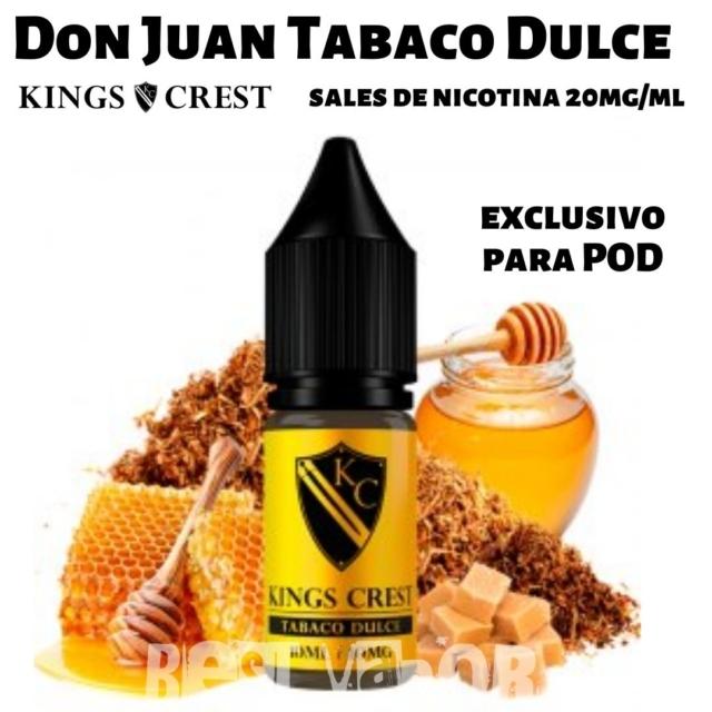 Don Juan Tabaco Dulce Sales de Nicotina de King Crest en Best Vapor